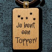 houten-sleutelhanger-lokwinske-nl-11-je-bent-een-topper