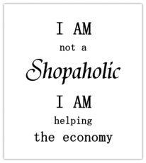 lokwinske-nl-blackandwhite-024-i-am-not-a-shopaholic-i-am-helping-the-economy