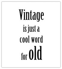 lokwinske-nl-blackandwhite-070-vintage-is-just-a-cool-word-for-old